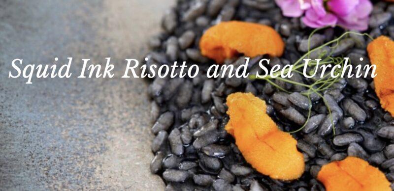 Squid Ink Risotto and Sea Urchin Recipe
